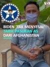 Presiden Biden 'Tidak Menyesal' Tarik Pasukan AS dari Afghanistan