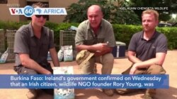 VOA60 Afrikaa - Wildlife NGO founder Rory Young, two Spanish journalists killed in Burkina Faso