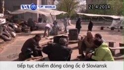 Dân quân thân Nga tiếp tục chiếm đóng công ốc ở Sloviansk (VOA60)