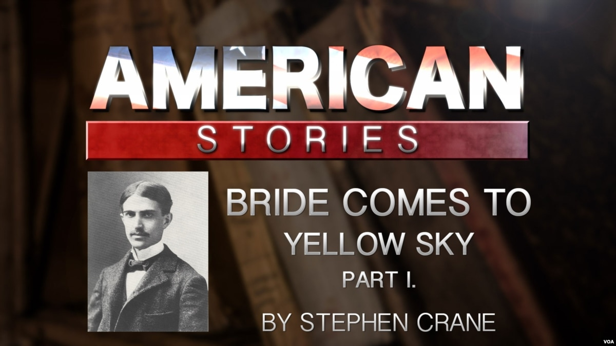 an analysis of the bride comes to yellow sky by stephen crane The bride comes to yellow shy is an interesting book written by stephen crane and it tells readers the story of jack potter and his spouse who ride in the train to yellow sky.