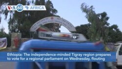 VOA60 Afrikaa - The Tigray region in Ethiopia prepares to vote for a regional parliament on Wednesday