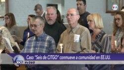 """Caso """"Seis de CITGO"""" conmueve a comunidad en EE.UU."""