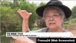 Bà Trần Tố Nga trả lời phỏng vấn của France24 về lý do vì sao bà đưa vụ kiện các công ty đa quốc gia bán chất độc da cam cho chính phủ Mỹ dùng trong chiến tranh Việt Nam.