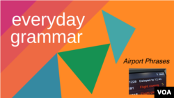 Everyday Grammar: Words to Travel With, Part 2