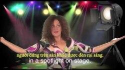 Thành ngữ tiếng Anh thông dụng: In the spotlight (VOA)