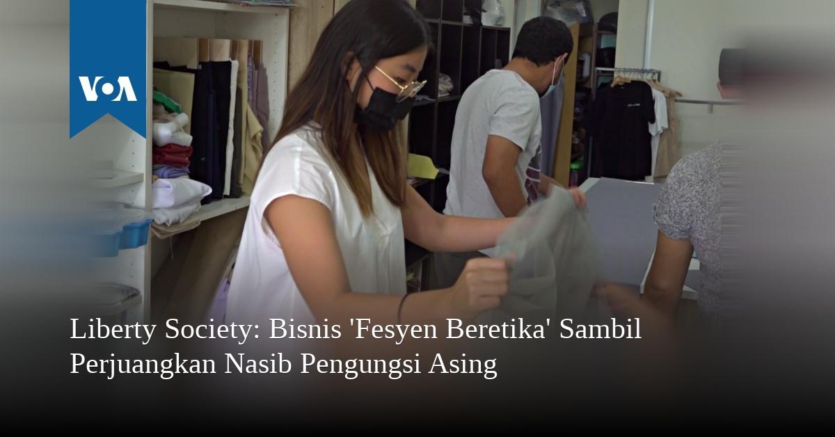 Liberty Society: Bisnis 'Fesyen Beretika' Sambil Perjuangkan Nasib Pengungsi Asing
