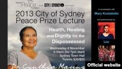 ၂၀၁၃ Sydney ၿငိမ္းခ်မ္းေရးဆုရွင္ Dr. စင္သီယာေမာင္။