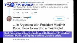 VOA60 World PM - US: President Trump cancels a meeting with Russian President Vladimir Putin, citing the current Ukraine crisis
