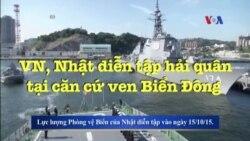 VN, Nhật diễn tập hải quân tại căn cứ ven Biển Đông