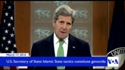 Kerry: IS Terror Tactics Are Genocide