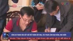 Thanh Hóa bắt người đăng nhiều video 'bôi nhọ' lãnh đạo