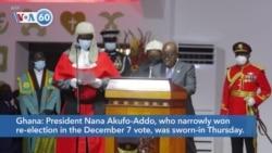 VOA60 Afrikaa - Ghana: President Nana Akufo-Addo sworn-in