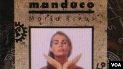 """La cantante venezolana Maria Rivas nominada a un Grammy Latino 2018 por su álbum """"El Manduco"""" en la categoría de Mejor Album Tropical Tradicional. Rivas compite con Rubén Blades y José Alberto """"El Canario"""", entre otros."""