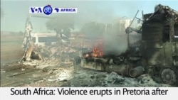 VOA60 Africa- Violent Protests Mount Ahead of South African Municipal Vote