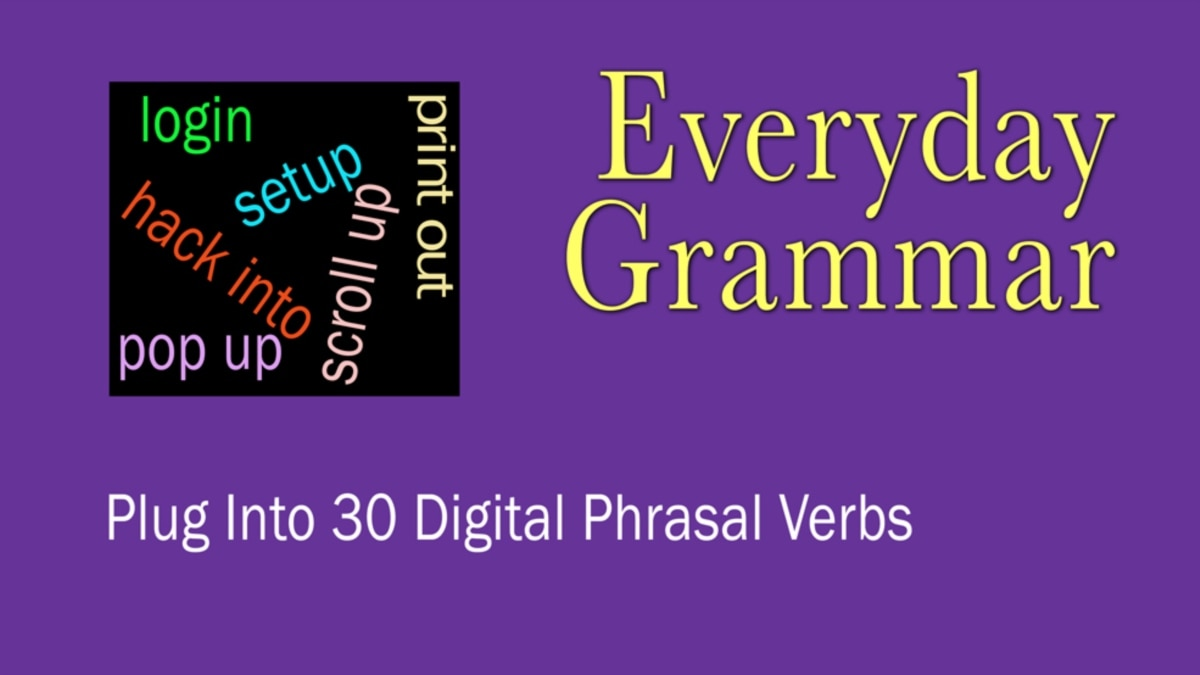30 Phrasal Verbs to Help You With Technology