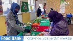 İngiltere'de Gıda Yardımına Muhtaçların Sayısı Arttı