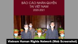 Trang bìa của Báo cáo Nhân quyền Việt Nam mới được Mạng lưới Nhân quyền Việt Nam công bố, trong đó nói gần 300 tù nhân đang bị giam giữ ở quốc gia do Đảng Cộng sản cầm quyền.