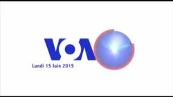 VOA 60 Afrique du 15 juin 2015