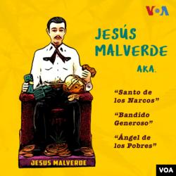 """Jesús Malverde, conocido como el """"Santo de los Narcos"""", representa a Jesús Juárez Mazo, un hombre de las Juntas de Mocorito, en el Estado de Sinaloa. Incluso existe una capilla dedicada al """"Bandido Generoso"""", donde muchos van a pedir su intervención y a agradecer por los milagros recibidos."""