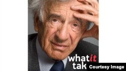 What It Takes - Elie Wiesel