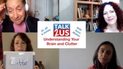 TALK2US: Understanding Your Brain and Clutter