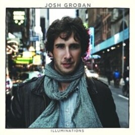 "Josh Groban's ""Illuminations"" CD"