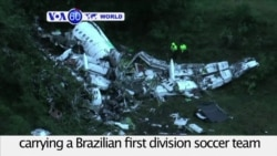 VOA60 World - 76 Killed in Crash of Plane Carrying Brazilian Soccer Team