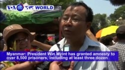 VOA60 World - Myanmar: President Win Myint has granted amnesty to over 8,500 prisoners