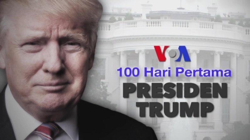 100 Hari Pertama Presiden Trump (Bagian 1)
