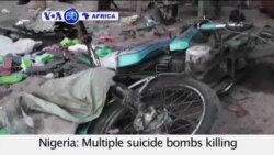 VOA60 Africa- Multiple suicide attacks by suspected Boko Haram militants kill 64 people in northeast Nigeria- July 17, 2015