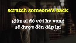 Học tiếng Anh qua phim ảnh: Scratch someone's back - Phim Batman Begins (VOA)