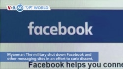 VOA60 World - Myanmar: The military shut down Facebook and other messaging sites