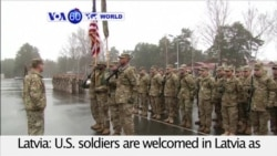 VOA60 World PM- U.S. soldiers are welcomed in Latvia
