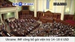 IMF công bố gói viện trợ 14-18 tỉ USD cho Ukraine (VOA60)