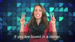 English in a Minute: Boxed in a Corner