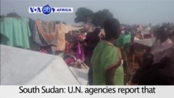 VOA60 Africa 06-30-U.N. agencies reports that millions of people are facing severe food shortages