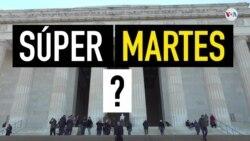 ¿Qué es el supermartes?