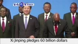 VOA60 Africa - China Offers $60 Billion in Loans, Aid to Africa