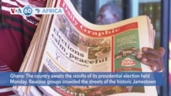 VOA60 Africa - Ghana: The country awaits the results of its presidential election