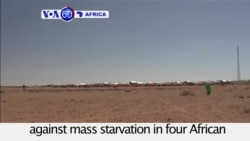 VOA60 Africa - Risk of Death from Starvation Grows in Africa