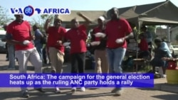 VOA60 Africa - South Africa: The campaign for the general election heats up
