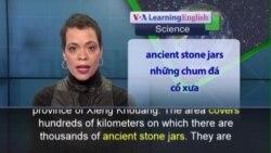 Phát âm chuẩn - Anh ngữ đặc biệt: Plain of Jars (VOA)