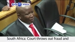 VOA60 Africa- South Africa: Court throws out fraud and corruption charges against opposition leader Julius Malema- August 4, 2015