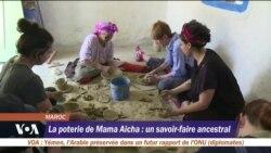 La poterie de Mama Aicha : un savoir-faire ancestral