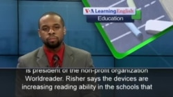 The Education Report: E-readers Help Thousands in Africa Learn to Read