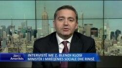 Intervsitë me Ministrin Blendi Klosi