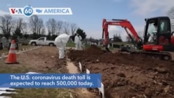 VOA60 America -The U.S. coronavirus death toll is expected to reach 500,000 today