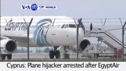 VOA60 World - EgyptAir Hijacker Arrested, Passengers Unharmed