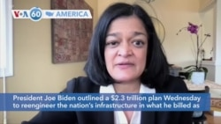 VOA60 Ameerikaa - President Joe Biden outlined a $2.3 trillion plan to reengineer the nation's infrastructure