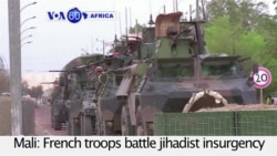 VOA60 Africa - Mali: French troops battle jihadist insurgency in the North